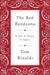The Red Bandanna:...