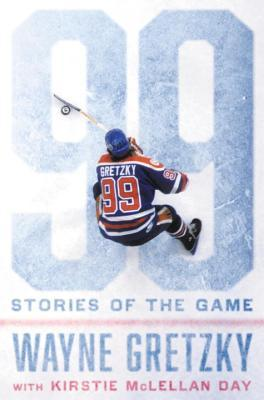Stories of the Game  - Wayne Gretzky
