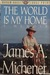 World is My Home (Random House Large Print)