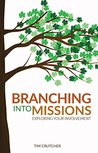 Branching into Missions: Exploring Your Involvement
