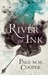 River of Ink