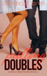 Pulling Doubles by Christina C. Jones