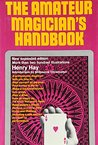 The amateur magician's handbook,