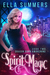 Spirit Magic (Dragon Born Awakening, #2)