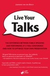 Live Your Talks