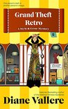 Grand Theft Retro: A Samantha Kidd Humorous Mystery (Samantha Kidd Humorous Mystery Series Book 5)