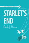 Starlet's End: A Young Adult Mystery (The Starlet, #4)