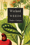 Wicked Weeds: A Zombie Novel