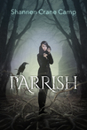 Parrish (Parrish Chronicles, #1)