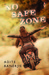 No Safe Zone by Adite Banerjie