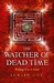The Watcher of Dead Time (The Relic Guild #3)