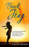 Back to Joy by Toni M. Daniels
