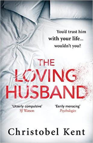 The Loving Husband: You'd trust him with your life, wouldn't you...? pdf