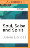 Soul, Salsa and Spirit: Leadership for a Multicultural Age