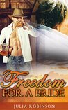 Freedom For A Bride