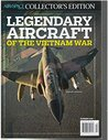 Air and Space Collectors Edition Legendary Aircraft of the Vietnam War