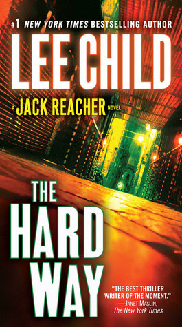 The Hard Way by Lee Child