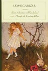 Alice's Adventures in Wonderland and Through the Looking-Glass
