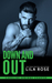 Down and Out by Lila Rose