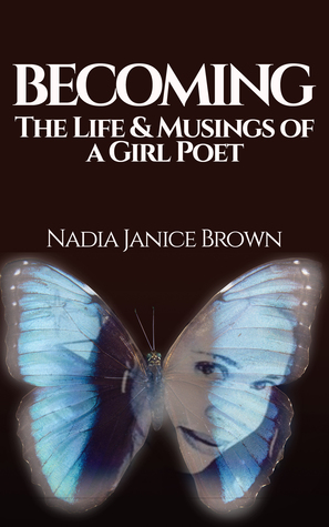 Becoming by Nadia Janice Brown