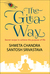 The Gita Way- Secret Recipe to achieve the purpose of life by Shweta Chandra