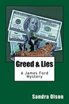 Greed & Lies: A James Ford Mystery (James Ford Detective Book 4)
