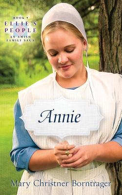 Annie by Mary Christner Borntrager