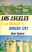 Los Angeles: From Mission to Modern City