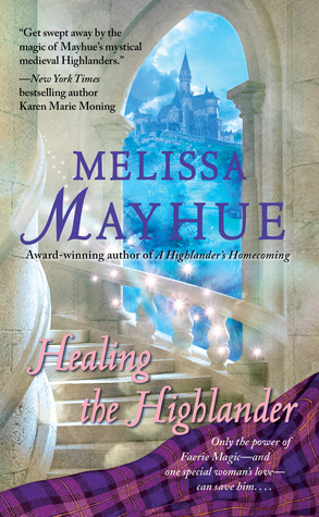 Healing the Highlander by Melissa Mayhue