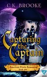 Capturing The Captain (American Pirate Romances Book 1)