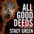 All Good Deeds (Lucy Kendall, #1)