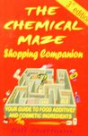 The Chemical Maze Shopping Companion (Your guide to food additives and cosmetic ingredients)