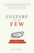 Culture of the Few: Following Jesus. Transforming Culture.