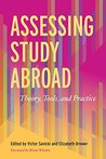 Assessing Study Abroad: Theory, Tools and Practice