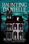 The Ghost and the Mystery Writer (Haunting Danielle #9)