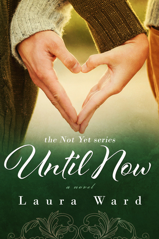Until Now (Not Yet, #2)