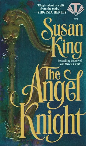The Angel Knight by Susan King