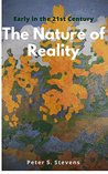 The Nature of Reality: Early in the 21st Century