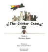 The Critter Crew: The Story Begins