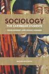 Sociology for Caribbean Students: Development and Social Change