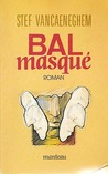 Bal masqué (Grote Marnixpocket, #363)