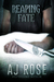 Reaping Fate (Reaping Havoc, #2)