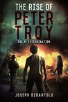 The Rise of Peter Troy Vol.4 Extermination