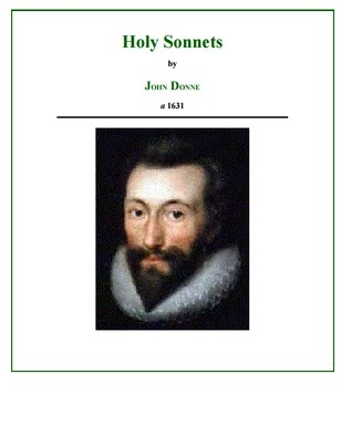 review on john donnes holy sonnet Holy sonnet xvii: since she whom i loved analysis john donne critical analysis of poem, review school overview analysis of the poem literary terms definition terms.