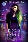 King's Gambit: a New Adult Fantasy Novel (The Spire Chronicles Book 3)
