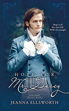 Hope For Mr. Darcy (Hope Series Trilogy, #1)