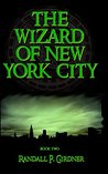 The Wizard of New York City - Book 2