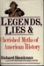 Legends, Lies, and Cherished Myths of American History