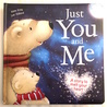 Just You and Me, A story to melt your heart