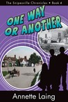 One Way or Another (The Snipesville Chronicles, Book 4)